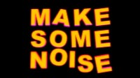 Make Some Noise Neon